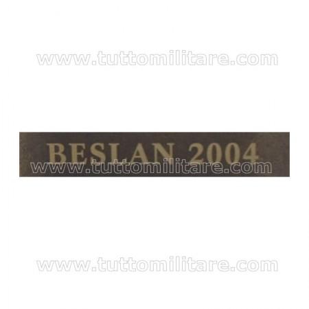 Fascetta Metallo BESLAN 2004